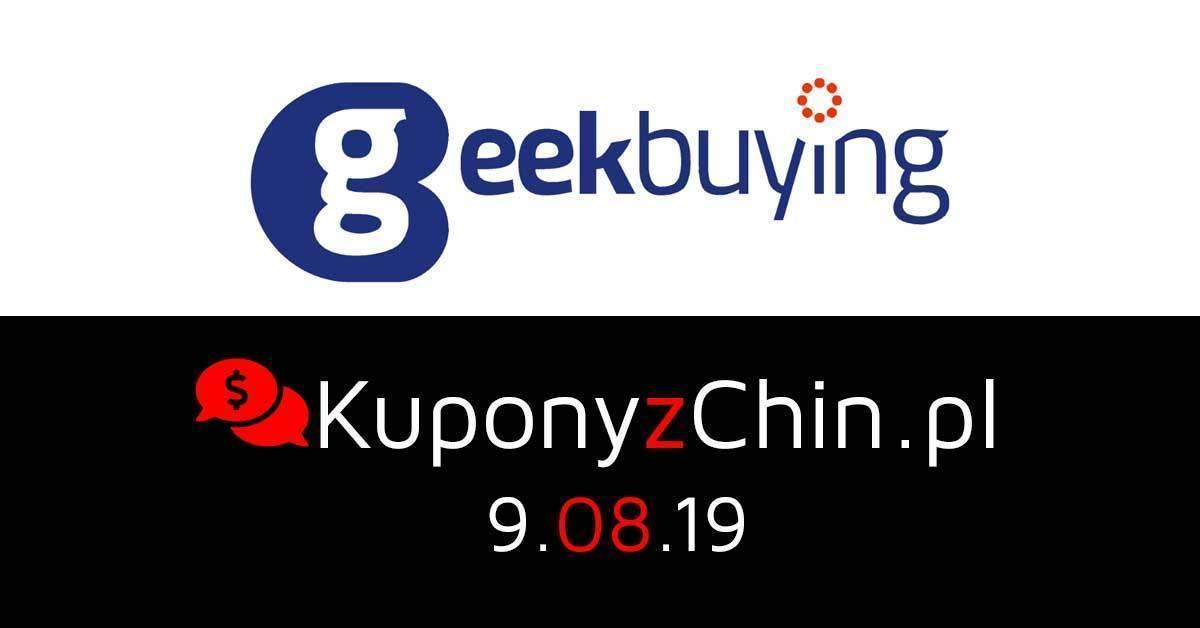 Geekbuying.pl kupony i promocje 9.08.19